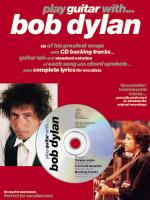 Play Guitar With... Bob Dylan Sheet Music