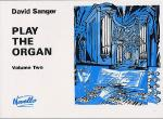 Play The Organ - Volume 2 Sheet Music