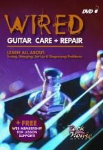 Wired - Guitar Care + Repair Learn All About Tuning, Stringing, Set-Up & Diagnosing Problems Sheet Music