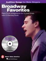 Broadway Favorites - Audition Songs For Male Singers Piano/Vocal/Chords Arrangements With CD Backing Sheet Music