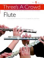 Three's A Crowd - Book 1 (Easy Intermediate) Flute Sheet Music