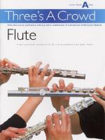 Three's A Crowd - Junior Book A (Easy) Flute Sheet Music