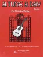 A Tune A Day - Classical Guitar Book 1 Sheet Music