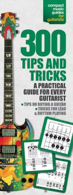 300 Tips And Tricks For Guitar Compact Reference Library Sheet Music