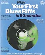 Play Your First Blues Riffs In 60 Minutes Sheet Music