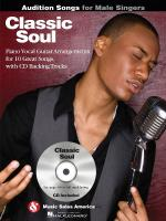Classic Soul - Audition Songs For Male Singers Piano/Vocal/Chords Arrangements With CD Backing Track Sheet Music
