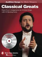 Classical Greats - Audition Songs For Male Singers Piano/Vocal/Chords Arrangements With CD Backing T Sheet Music