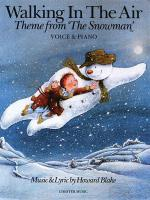Walking In The Air (Theme From The Snowman) Piano/Vocal Sheet Sheet Music