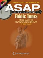 Asap Fiddle Tunes Made Easy For Bluegrass Banjo Learn How To Play The Bluegrass Way Sheet Music
