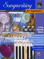 Songwriting for Beginners (An Easy Beginning Method) - Book Sheet Music