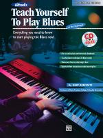 Alfred's Teach Yourself to Play Blues at the Keyboard (Everything You Need to Know to Start Playing  Sheet Music