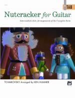 Nutcracker for Guitar: In TAB (Intermediate Solo Arrangements of the Complete Suite) - Book Sheet Music