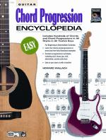 Guitar Chord Progression Encyclopedia (Includes Hundreds of Chords and Chord Progressions in All Sty Sheet Music