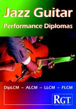 RGT-Jazz Guitar, Performance Diplomas Handbook (DipLCM - ALCM - LLCM - FLCM) Sheet Music