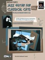 Jazz Guitar for Classical Cats: Chord/Melody (The Classical Guitarist's Guide to Jazz) - Book Sheet Music
