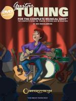 Guitar Tuning For The Complete Musical Idiot The Complete Book On Tuning, Strings And Intonation Sheet Music