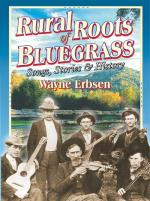 Rural Roots of Bluegrass CD (Songs, Stories & History) Sheet Music