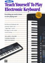 Alfred's Teach Yourself to Play Electronic Keyboard (Everything You Need to Know to Start Playing No Sheet Music