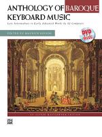 Anthology of Baroque Keyboard Music with Performance Practices in Baroque Keyboard Music (with Bonus Sheet Music