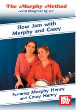 Slow Jam with Murphy and Casey DVD (Learn Bluegrass By Ear) Sheet Music