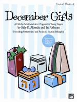December Gifts (A Holiday Mini-Musical or Program for Young Singers) - Book & CD Sheet Music
