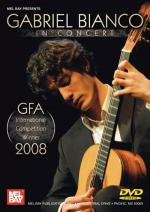 Gabriel Bianco in Concert - GFA Winner 2008 Sheet Music