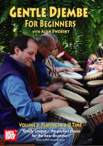 Gentle Djembe for Beginners, Volume 3 DVD (Playing in 6/8 Time) Sheet Music