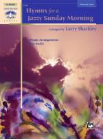 Hymns for a Jazzy Sunday Morning (10 Hymn Arrangements in Jazz Styles) - Book Sheet Music