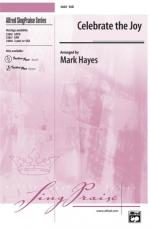 Celebrate the Joy Sheet Music - Choral Octavo Sheet Music