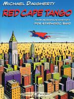 Red Cape Tango For Symphonic Band - Full Score Sheet Music