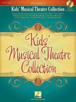 Kids' Musical Theatre Collection - Volume 2 With A CD Of Piano Accompaniments Sheet Music