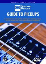 Guide to Pickups (A Comprehensive Video Guide To Choosing And Installing Pickups, Plus An In-Depth L Sheet Music
