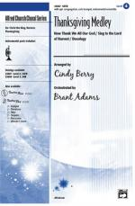 Thanksgiving Medley Sheet Music (Now Thank We All Our God / Sing to the Lord of Harvest / Doxology)  Sheet Music
