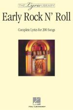 The Lyric Library: Early Rock 'n' Roll Complete Lyrics For 200 Songs Sheet Music