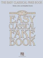 The Easy Classical Fake Book Melody, Lyrics & Simplified Chords In The Key Of C Sheet Music