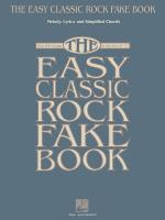 The Easy Classic Rock Fake Book Melody, Lyrics & Simplified Chords In The Key Of C Sheet Music