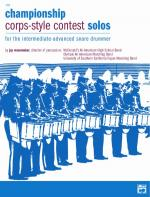 Championship Corps-Style Contest Solos (For the Intermediate-Advanced Snare Drummer) - Book Sheet Music