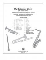 My Redeemer Lives! (An Easter Suite Incorporating My Redeemer Lives, By Reuben Morgan, And Tradition Sheet Music