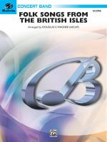 Folk Songs from the British Isles - Conductor Score & Parts Sheet Music
