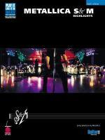 Metallica - S & M Highlights Sheet Music