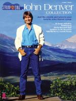 John Denver Collection Strum & Sing: Just The Chords And Lyrics To Your Favorite John Denver Songs Sheet Music