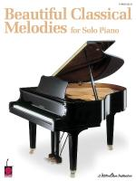 Beautiful Classical Melodies For Solo Piano Sheet Music