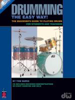 Drumming The Easy Way! The Beginner's Guide To Playing Drums For Students And Teachers Sheet Music