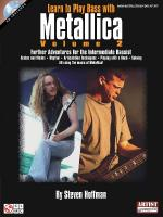 Learn To Play Bass With Metallica - Volume 2 Further Adventures For The Intermediate Bassist Sheet Music