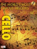 The World's Most Famous Melodies Cello Play-Along Book/CD Pack Sheet Music