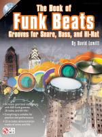 The Book Of Funk Beats Grooves For Snare, Bass, And Hi-Hat Sheet Music