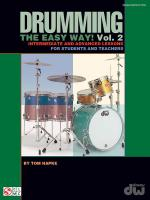 Drumming The Easy Way! Volume 2 Intermediate And Advanced Lessons For Students And Teachers Sheet Music