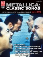 Metallica: Classic Songs For Guitar Note-For-Note Transcriptions With DVD Sheet Music