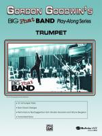 Gordon Goodwin's Big Phat Band Play Along Series: Trumpet - Book & CD Sheet Music