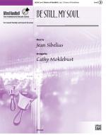 Be Still My Soul Sheet Music - Octavo Sheet Music